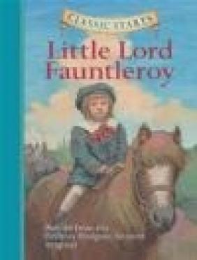 Little Lord Fauntleroy Frances Hodgson Burnett, F Burnett