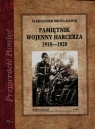 Pamiętnik wojenny harcerza 1918-1920
