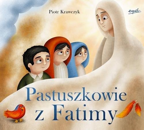 Pastuszkowie z Fatimy Krawczyk Piotr