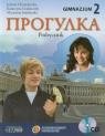 Progułka 2 Język rosyjski Podręcznik z płytą CD gimnazjum Chmielewska Jolanta, Grabarczyk Katarzyna, Szacherska Marzanna