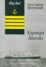 Szaman morski Borchardt Karol Olgierd