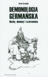 Demonologia germańska Duchy, demony i czarownice Szrejter Artur