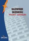 Polsko-angielski słownik biznesu Kapusta Piotr