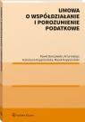 Umowa o współdziałanie i porozumienie podatkowe Borszowski Paweł, Halasz Artur, Kopyściańska Katarzyna, Kopyściański Marek