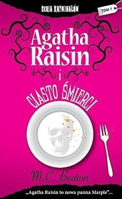 AGATHA RAISIN I CIASTO ŚMIERCI M. C. BEATON