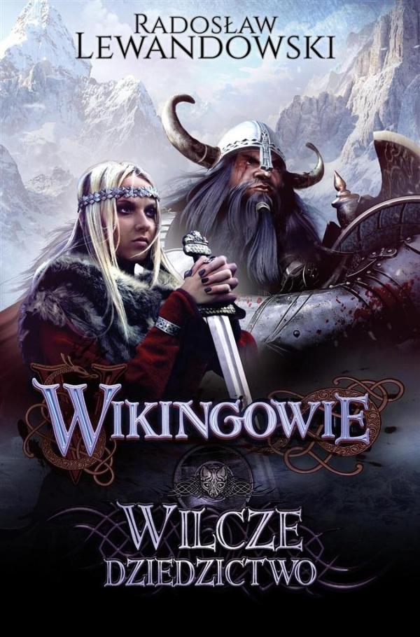 Wikingowie Wilcze dziedzictwo Lewandowski Radosław