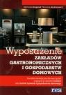 Wyposażenie zakładów gastronomicznych i gospodarstw domowych Poradnik Kasperek Agnieszka, Kondratowicz Marzanna