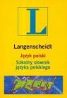 Język polski Szkolny słownik języka polskiego + CD Dunaj Bogusław