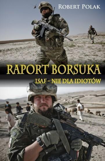 Raport borsuka ISAF nie dla Idiotów Polak Robert
