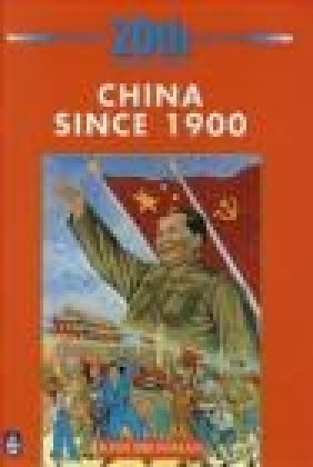 China Since 1900: 5th Booklet of Second Set Josh Brooman