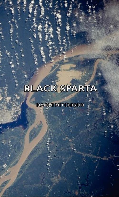 Black Sparta Mitchison Naomi