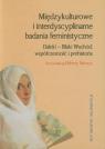 Międzykulturowe i interdyscyplinarne badania feministyczne Daleki -