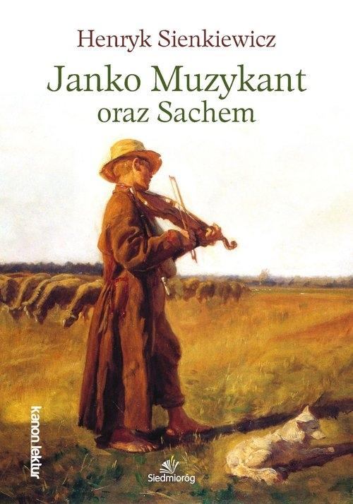 Janko Muzykant oraz Sachem Sienkiewicz Henryk