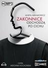 Zakonnice odchodzą po cichu  (Audiobook) Abramowicz Marta