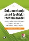 Dokumentacja zasad (polityki) rachunkowości w jednostkach budżetowych i Zysnarska Anna