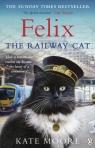 Felix the Railway Cat Moore Kate