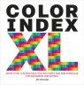 Color Index XL More than 1100 New Palettes with CMYK and RGB Formulas for Krause Jim