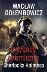 Przygody chemiczne Sherlocka Holmesa Wacław Gołembowicz