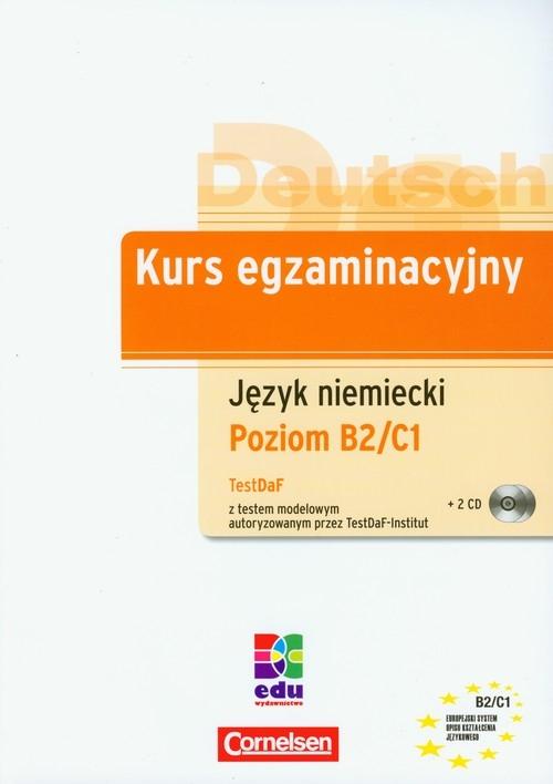 Kurs egzaminacyjny Język niemiecki Poziom B2/C1 + 2 CD Mozer Isolde