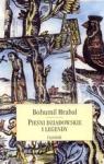 Pieśni dziadowskie i legendy Hrabal Bohumil