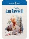 Karta Skuteczni Święci. Święty Jan Paweł II
