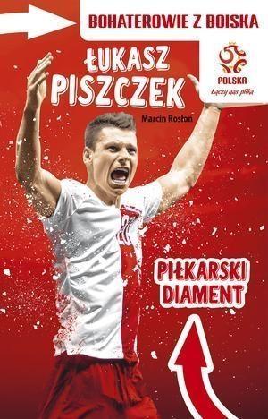 Łukasz Piszczek Piłkarski diament Rosłoń Marcin