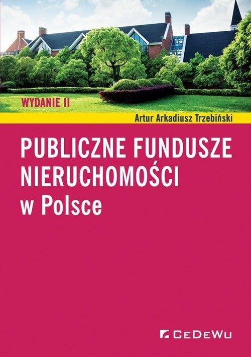 Publiczne fundusze nieruchomości w Polsce Trzebiński Artur Arkadiusz