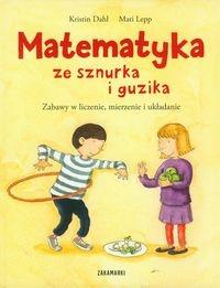 Matematyka ze sznurka i guzika Dahl Kristin, Lepp Mati