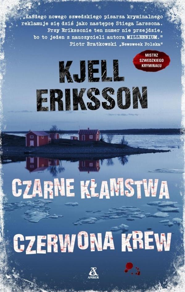 Czarne kłamstwa czerwona krew Eriksson Kjell