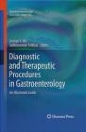 Diagnostic and Therapeutic Procedures in Gastroenterology G Wu