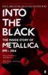 Into the Black The Inside Story of Metallica 1991-2014