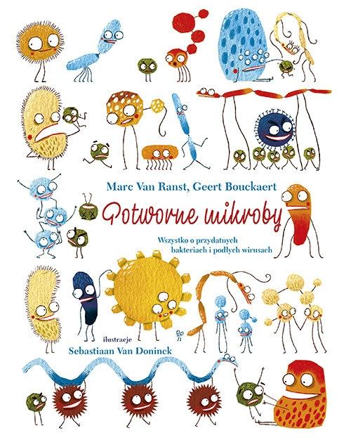 Potworne mikroby. Van Ranst Marc, Bouckaert Geert