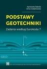 Podstawy geotechniki. Zadania według Eurokodu 7