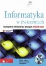 Informatyka w ćwiczeniach Podręcznik z płytą CD dla gimnazjum.