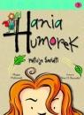 Hania Humorek ratuje świat!