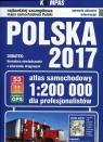 Polska 2017 Atlas samochodowy dla profesjonalistów 1:200 000