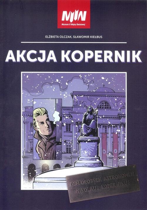 Akcja Kopernik Olczak Elżbieta, Kiełbus Sławomir
