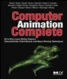 Computer Animation Complete Richard Keiser, David Ebert, David Gould