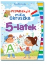 Przedszkole misia Okruszka. 5-latek