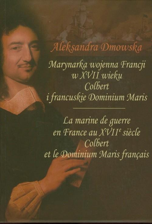 Marynarka wojenna Francji w XVII wieku Dmowska Aleksandra
