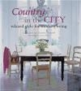 Country in the City Alexandra Campbell, Liz Bauwens