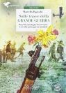 Sulle tracce della Grande Guerra książka + MP3