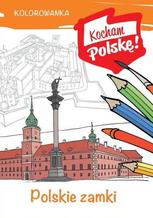 Kolorowanka. Polskie zamki Kiełbasiński Krzysztof