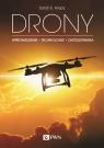 Drony Wprowadzenie. Technologie. Zastosowania Kreps Sarah E.