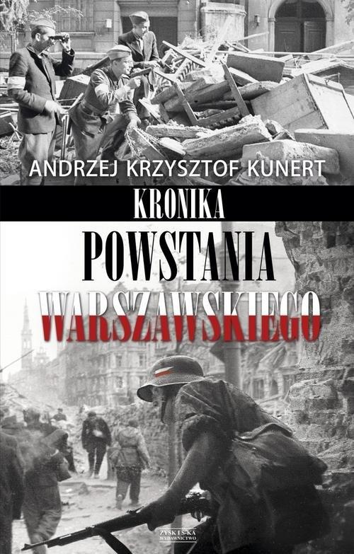 Kronika Powstania Warszawskiego Kunert Andrzej Krzysztof