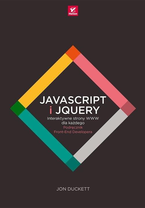 JavaScript i jQuery Interaktywne strony WWW dla każdego Duckett Jon