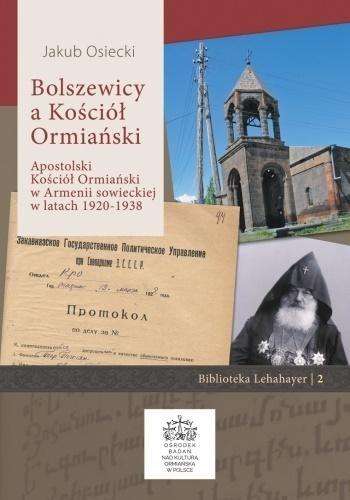 Bolszewicy a Kościół Ormiański Jakub Osiecki