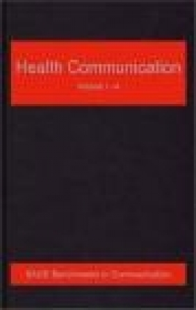 Health Communication: v. 1-5 Gary L. Kreps