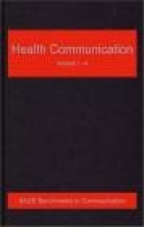 Health Communication: v. 1-5 Gary L. Kreps