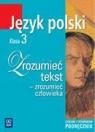 Zrozumieć tekst 3 podręcznik liceum i technikum Chemperek Dariusz, Kalbarczyk Adam, Trześniowski Dariusz